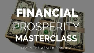 Download ✔️Financial Prosperity Masterclass Online Course! (SIGN UP NOW!) Video