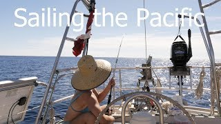 Download Sailing the Pacific Blue and an empty Mexican Town - Walde Sailing ep.91 Video