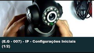 Download (E.G - 007) - IP - Configurações Iniciais (1/2) Video