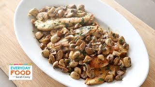 Download Chicken with Mushrooms | Everyday Food with Sarah Carey Video