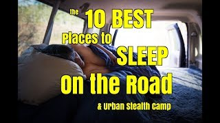 Download 10 Best Places to Sleep on the Road While Urban Stealth Camping Video