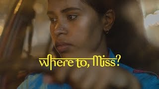 Download Where to, Miss? - Trailer Video