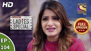 Download Ladies Special - Ep 104 - Full Episode - 19th April, 2019 Video