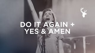 Download Do It Again + Yes and Amen - Kristene DiMarco | Bethel Worship Video