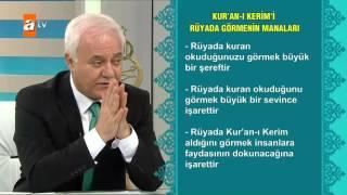 Download Kuran - ı Kerim'i rüyada görmenin manaları - Sağlıklı Mutlu Huzurlu 118. Bölüm - atv Video