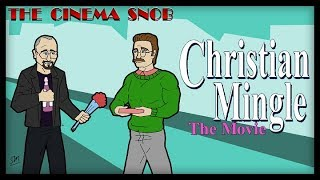 Download The Cinema Snob: CHRISTIAN MINGLE: THE MOVIE Video