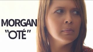 Download MORGAN - Oté - CLIP OFFICIEL Video