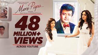 Download Mere Papa Video Song | Tulsi Kumar, Khushali Kumar | Jeet Gannguli | T-Series Video