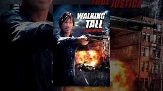Download Walking Tall: Lone Justice Video