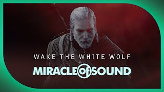 Download WITCHER 3 SONG: Wake The White Wolf by Miracle Of Sound Video