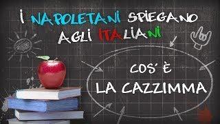 Download Cos'è la cazzimma? - I napoletani spiegano agli italiani #1 Video