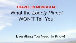 Download Mongolia Travel: What the Lonely Planet WON'T Tell You! Video
