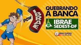 Download Quebrando a Banca IBRAE | SEDESTMIDH DF - LODF Video
