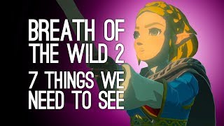 Download Zelda Breath of the Wild 2: 7 Things We Need to See Video