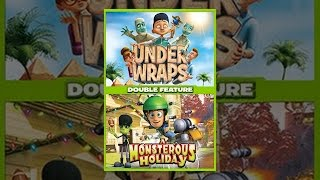 Download Under Wraps & Monsterous Holiday Double Feature Video
