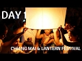 Day 1 - Amazing Chiang Mai & The Lantern Festival