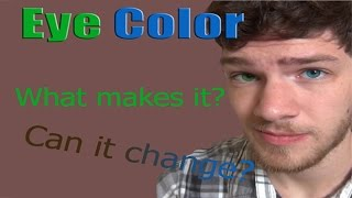 Download Eye Color: What Makes It and What Changes It Video