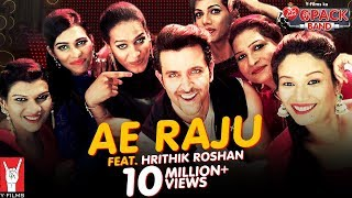 Download Ae Raju | 6 Pack Band feat. Hrithik Roshan Video