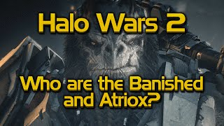 Download Who are the Banished and who is Atriox? Video