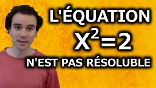 Download L'équation x²=2 n'est pas résoluble - Micmaths Video