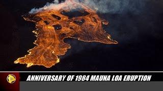 Download Anniversary of 1984 Mauna Loa Eruption Video