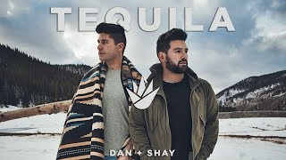 Download Dan + Shay - Tequila Video