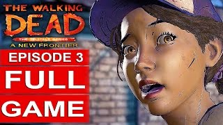 Download THE WALKING DEAD Season 3 EPISODE 3 Gameplay Walkthrough Part 1 FULL GAME [1080p HD] No Commentary Video