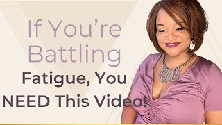 Download If You're Battling Fatigue, You NEED This Video! Video