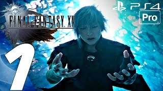 Download FINAL FANTASY XV - Gameplay Walkthrough Part 1 - Prologue (Full Game) PS4 PRO Video