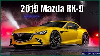 Download MAZDA RX9 - New Mazda RX-9 2019 First Look and Review Video