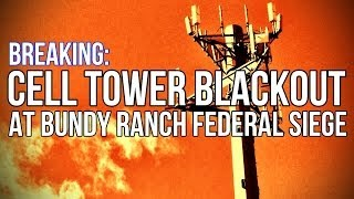 Download BREAKING: Cell Tower Blackout at Bundy Ranch Siege Video