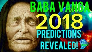 Download 🔵THE REAL BABA VANGA PREDICTIONS FOR 2018 REVEALED!!! MUST SEE!!! DONT BE AFRAID!!! 🔵 Video