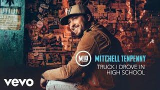 Download Mitchell Tenpenny - Truck I Drove in High School (Audio) Video