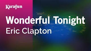 Download Karaoke Wonderful Tonight - Eric Clapton * Video