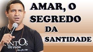 Download Amar, O segredo da Santidade - Fábio Lira (25/05/17) Video
