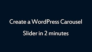 Download How to create a WordPress Carousel Slider in 2 minutes Video