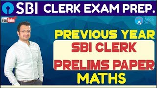 Download Previous Year SBI Clerk Prelims Maths Paper By Sumit Sir   Must Watch Session Video