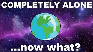 Download What if We ARE Alone in the Universe? Video