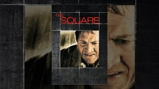 Download The Square (2008) Video