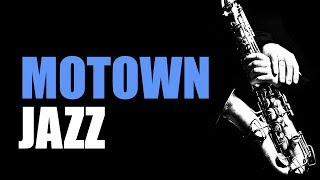Download Motown Jazz - Smooth Jazz Music & Jazz Instrumental Music for Relaxing and Study | Soft Jazz Video