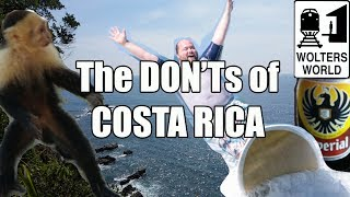 Download Visit Costa Rica - The DON'Ts of Costa Rica Video