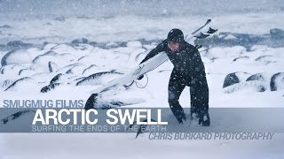 Download Arctic Swell - Surfing the Ends of the Earth Video
