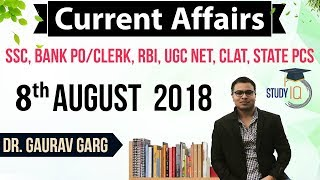 Download August 2018 Current Affairs in English 8 August 2018 for SSC/Bank/RBI/NET/PCS/CLAT/SI/Clerk/KVS/CTET Video