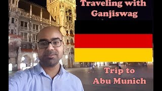 Download Traveling with Ganjiswag - Trip to Abu Munich Part 1 of 2 Video