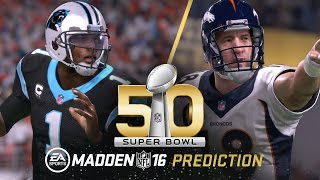 Download Madden NFL 16 | Carolina Panthers vs. Denver Broncos Super Bowl 50 Prediction Video