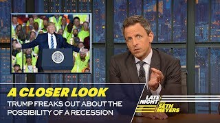 Download Trump Freaks Out About the Possibility of A Recession: A Closer Look Video