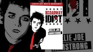 Download Broadway Idiot Video