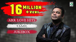 A. R. Rahman Top 10 Love Hit songs , Tamil Movie Audio Jukebox