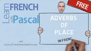 Download French Adverbs of place Video