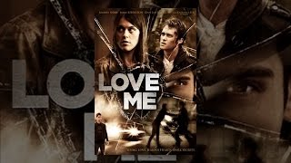 Download Love Me Video